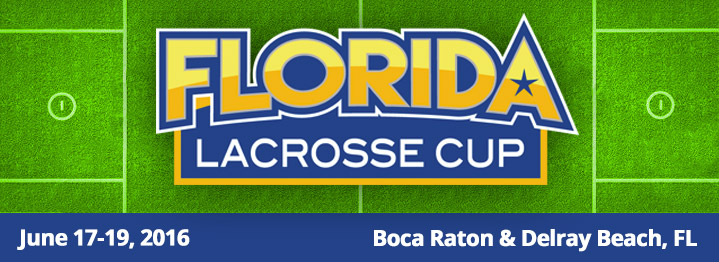 Florida Lacrosse Cup Comes to Delray Beach on Fathers' Day Weekend