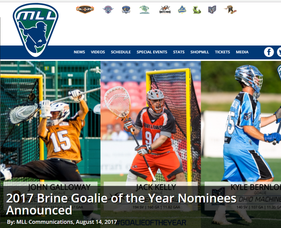 MLL:  2017 Brine Goalie of the Year Nominees Announced – Kaut Not Nominated (Really?)